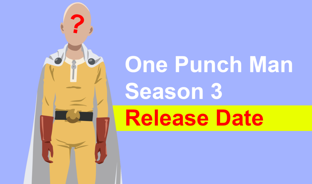 one punch man season 3 release date countdown