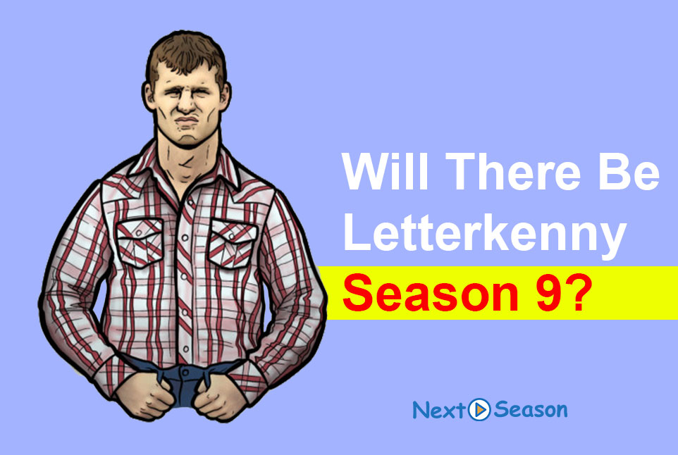 Letterkenny Christmas Special 2021 Will There Be Letterkenny Season 9 Release Date Review 2021