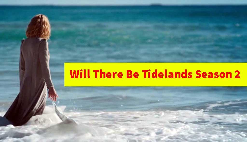 Tidelands Season 2